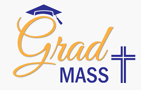 Grad Mass on Tuesday, June 16th at 10:00 a.m.